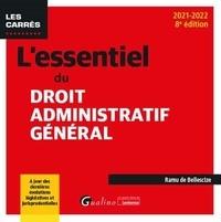 Ramu de Bellescize - L'essentiel du droit administratif général.