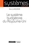 Ramu de Bellescize - Le système budgétaire du Royaume-Uni.