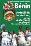Ramzi Omaïs - Culture et tradition au Bénin - Le Guèlèdè, le Vodoun suivi de Les femmes dans la santé, l'économie, la culture.