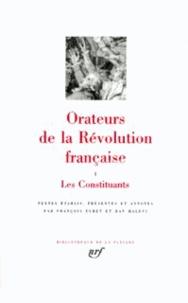 Ran Halévi et François Furet - Orateurs de la Révolution Française - Tome 1, Les constituants.