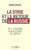 Randa Kassis - La Syrie et le retour de la Russie.