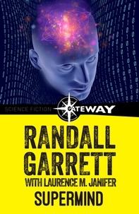 Randall Garrett et Laurence M. Janifer - Supermind.