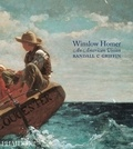 Randall Griffin - Winslow Homer - An American Vision.