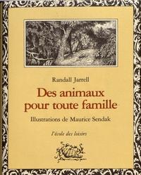 Randall Jarrell et Maurice Sendak - Des animaux pour toute famille.