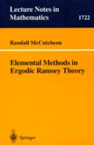Randall Mccutcheon - Elemental Methods in Ergodic Ramsey Theory.