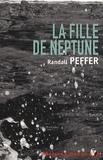 Randall Peffer - La Fille de Neptune.