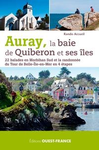 Auray, la baie de Quiberon et ses îles- 22 balades en Morbihan Sud et la randonnée du Tour de Belle-Ile-en-Mer en 4 étapes -  Rando Accueil |