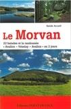 """Rando Accueil - Le Morvan - 22 balades et la randonnée """"Avallon-Vézelay-Avallon"""" en 2 jours."""