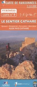 Rando éditions - Le sentier cathare - 1/55 000.