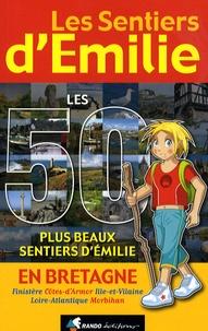 Les Sentiers dEmilie en Bretagne - Les 50 plus beaux sentiers dEmilie.pdf