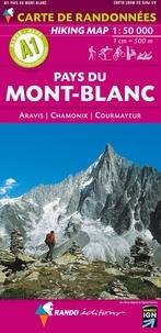 Rando - Pays du Mont-Blanc - 1/50 000, Aravis, Chamonix, Courmayeur.