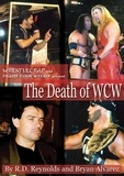 Randy Baer et Jay Carter Brown - Death of WCW, The.