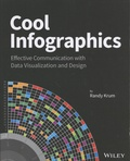 Randy Krum - Cool Infographics - Effective Communication with Data Visualization and Design.