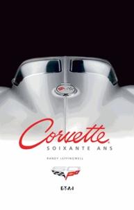 Randy Leffingwell - Corvette, soixante ans.