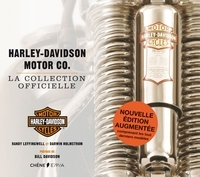 Randy Leffingwell et Darwin Holmstrom - Harley-Davidson Motor co. - La collection officielle.