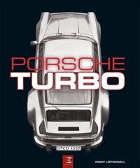 Randy Leffingwell - Porsche Turbo - Tous les modèles de tourisme et de compétition.