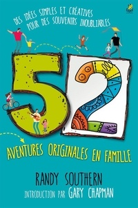 Randy Southern - 52 aventures originales en famille.