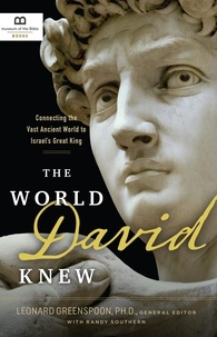Randy Southern - The World David Knew - Connecting the Vast Ancient World to Israel's Great King.