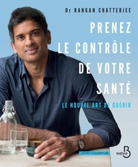 Bon téléchargement d'ebooks Prenez le contrôle de votre santé  - Le nouvel art de guérir 9782714481795 RTF en francais