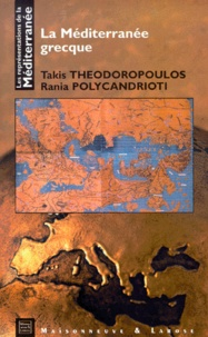Rania Polycandrioti et Takis Théodoropoulos - La Méditerranée grecque.
