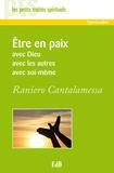Raniero Cantalamessa - Etre en paix avec Dieu, avec les autres, avec soi-même.
