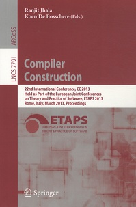 Compiler Construction - 22nd International Conference, CC 2013 Held as Part of the European Joint Conferences on Theory and Practice of Software, ETAPS 2013 Rome, Italy, March 2013, Proceedings.pdf