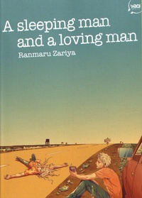 Ranmaru Zariya - A sleeping man and a loving man.