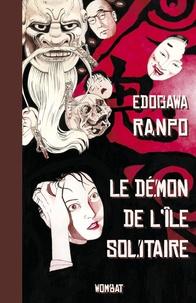 Ranpo Edogawa - Le démon de l'île solitaire.