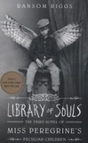 Ransom Riggs - Library of Souls.