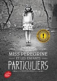 Ransom Riggs - Miss Peregrine et les enfants particuliers Tome 1 : Miss Peregrine et les enfants particuliers.