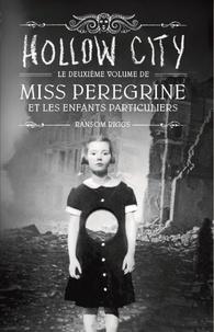 Livres électroniques complets gratuits à télécharger Miss Peregrine et les enfants particuliers Tome 2 in French  9782747044981
