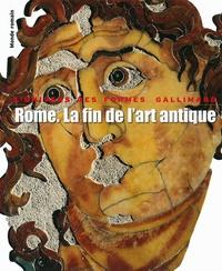 Ranuccio Bianchi Bandinelli - Rome. La fin de l'art antique - L'art de l'Empire romain de Septime Sévère à Théodose Ier.