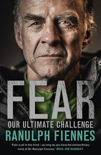 Fear. Our Ultimate Challenge