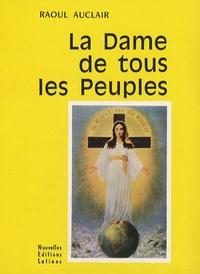 La Dame de tous les peuples - Raoul Auclair pdf epub
