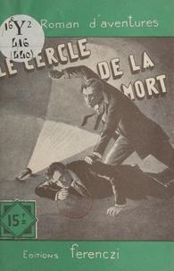 Raoul Borjack - Le cercle de la mort.