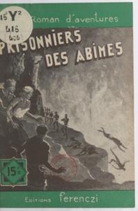 Raoul Borjack - Prisonniers des abîmes.