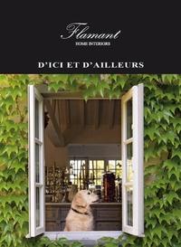 Raoul Buyle et Bart Van Leuven - D'ici et d'ailleurs - Flamant Home Interiors.