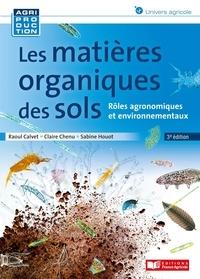 Raoul Calvet et Claire Chenu - Matières organiques des sols, 3e ed.
