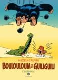 Raoul Cauvin et  Mazel - Boulouloum et Guiliguili Intégrale 2 : .