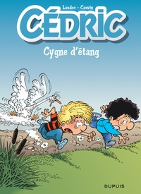 Raoul Cauvin et  Laudec - Cédric Tome 11 : Cygne d'étang - Opération l'été BD 2020.