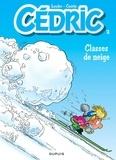 Raoul Cauvin et  Laudec - Cédric Tome 2 : Classes de neige.
