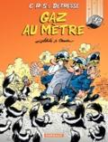 Raoul Cauvin et  Achdé - CRS = Détresse Tome 12 : Gaz au mètre.