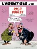 Raoul Cauvin et  Kox - L'agent 212 Tome 12 : Ris, ô poulet !.