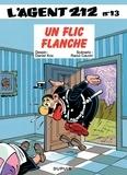 Raoul Cauvin et  Kox - L'agent 212 Tome 13 : Un flic flanche.