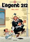 Raoul Cauvin et  Kox - L'agent 212 Tome 16 : Flic...aïe.