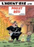 Raoul Cauvin et  Kox - L'agent 212 Tome 18 : Poulet rôti.