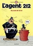 Raoul Cauvin et  Kox - L'agent 212 Tome 2 : Au nom de la loi.