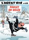 Raoul Cauvin et  Kox - L'agent 212 Tome 23 : Poulet en gelée.