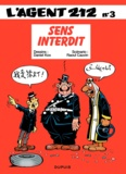 Raoul Cauvin et  Kox - L'agent 212 Tome 3 : Sens interdit.
