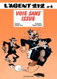 Raoul Cauvin et  Kox - L'agent 212 Tome 4 : Voie sans issue.